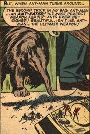 The Ant-Eater. The perfect weapon against the Ant-Man.