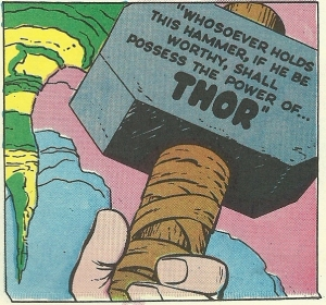 Mjolnir. You see the trick.