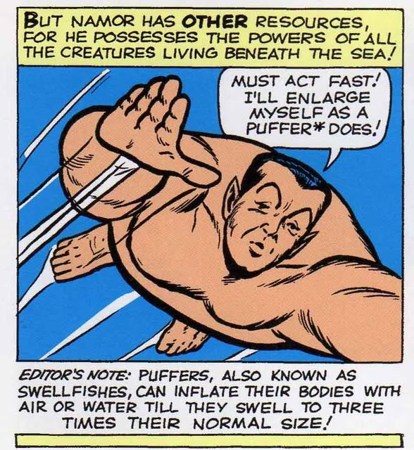 Namor emulates a puffer fish. And we get a free Marine Biology lesson from Stan Lee!